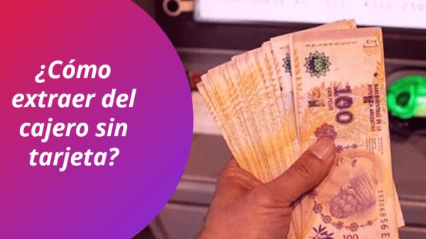 Extraer dinero del cajero sin tarjeta débito