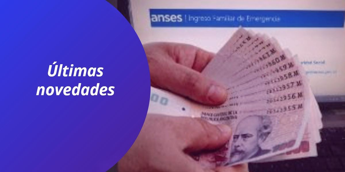 Cobro bono IFE Anses 2021