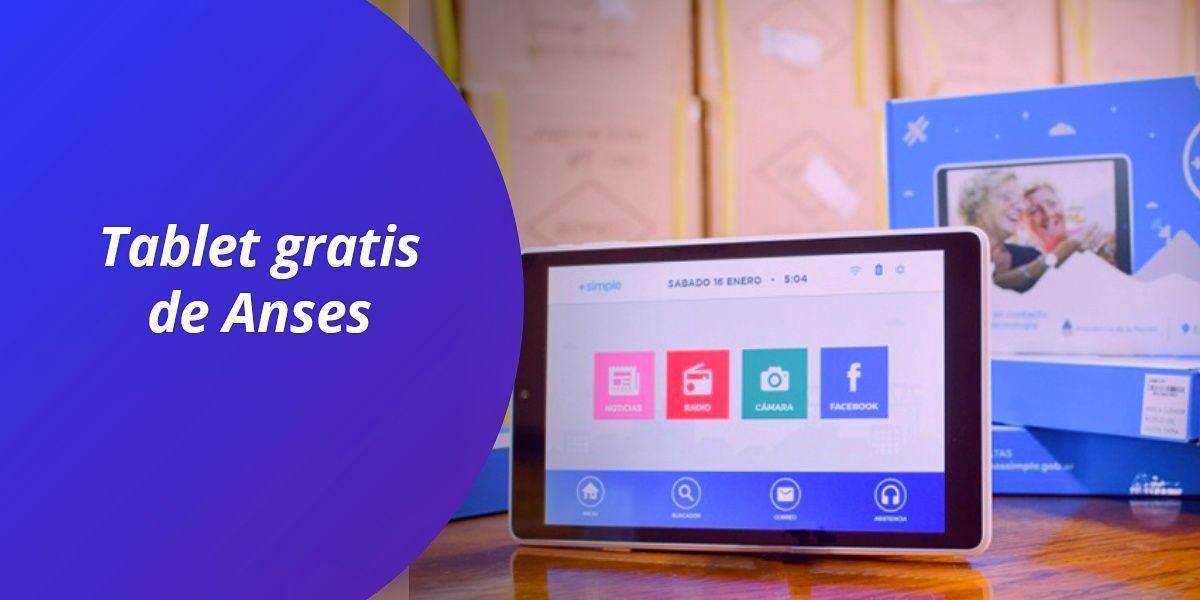 Tablet gratis Anses - inscripción entrega