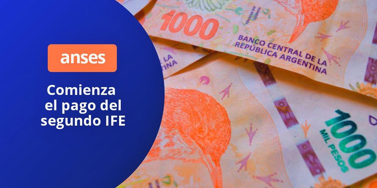 Fecha de cobro del IFE - Calendario de pago del bono Anses