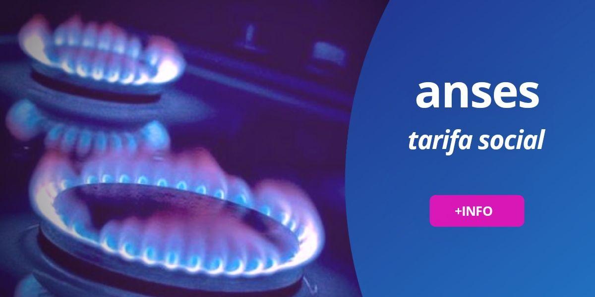 Tramitar tarifa social gas anses