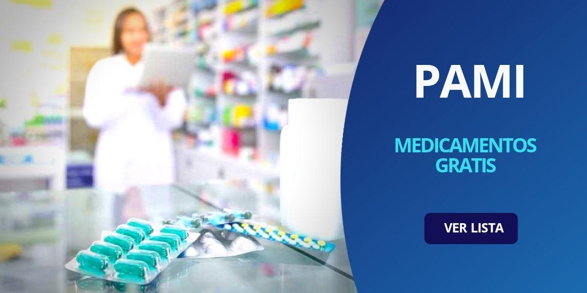 Medicamentos gratis PAMI remedios lista