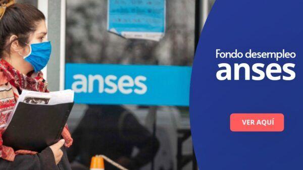 Fondo desempleo Anses
