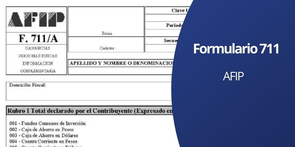 Formulario 711 AFIP